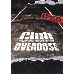 OBLIVION DUST Official Fanclub Magazine Club OVERDOSE Vol.0