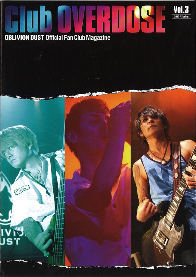OBLIVION DUST Official Fanclub Magazine Club OVERDOSE Vol.3