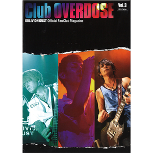 OBLIVION DUST Official Fanclub Magazine Club OVERDOSE Vol.3