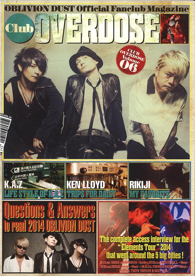 OBLIVION DUST Official Fanclub Magazine Club OVERDOSE Vol.6