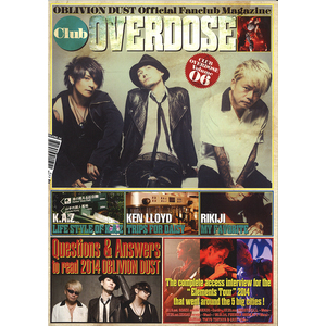 OBLIVION DUST Official Fanclub Magazine Club OVERDOSE Vol.6