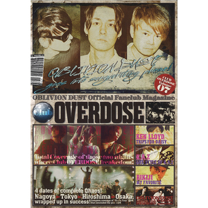 OBLIVION DUST Official Fanclub Magazine Club OVERDOSE Vol.7