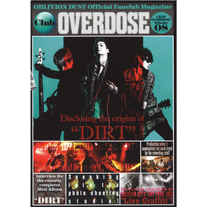 OBLIVION DUST Official Fanclub Magazine Club OVERDOSE Vol.8