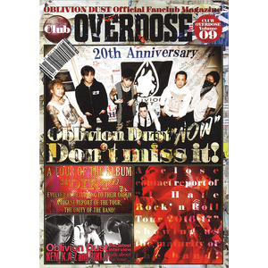 OBLIVION DUST Official Fanclub Magazine Club OVERDOSE Vol.9