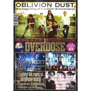 OBLIVION DUST Official Fanclub Magazine Club OVERDOSE Vol.10