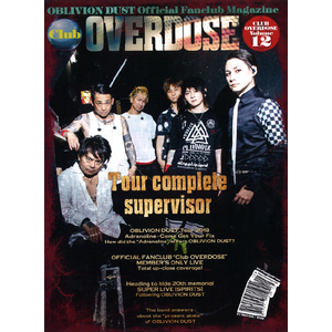 OBLIVION DUST Official Fanclub Magazine Club OVERDOSE Vol.12
