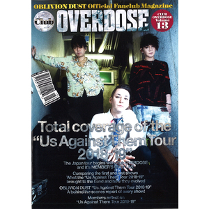 OBLIVION DUST Official Fanclub Magazine Club OVERDOSE Vol.13