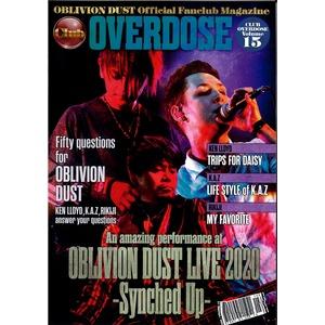 OBLIVION DUST Official Fanclub Magazine Club OVERDOSE Vol.15